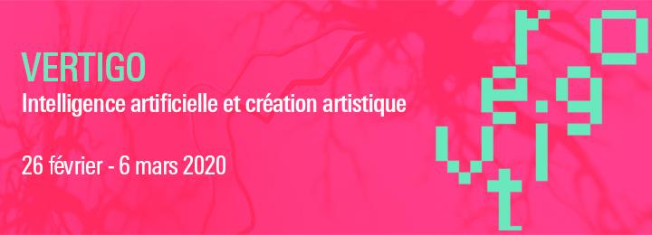Forum Vertigo, le 26 et 27 février 2020 au Centre Pompidou : AI & création artistique